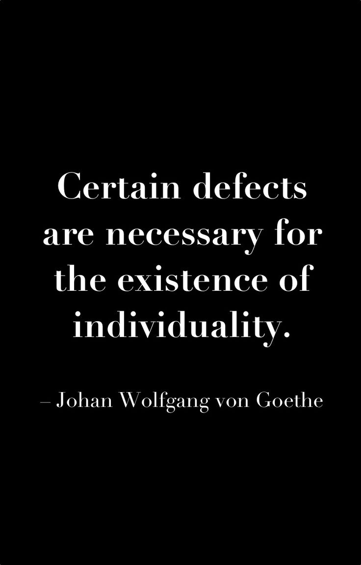 #Goethe #defects #individuality #quote #uniqueattire
