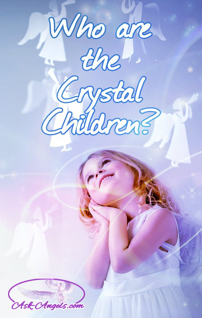Who are the Crystal Children?   Crystal children, or Starseeds are loving and powerful old souls who have come here now to answer humanities collective desire to evolve. Click here to learn more about them.