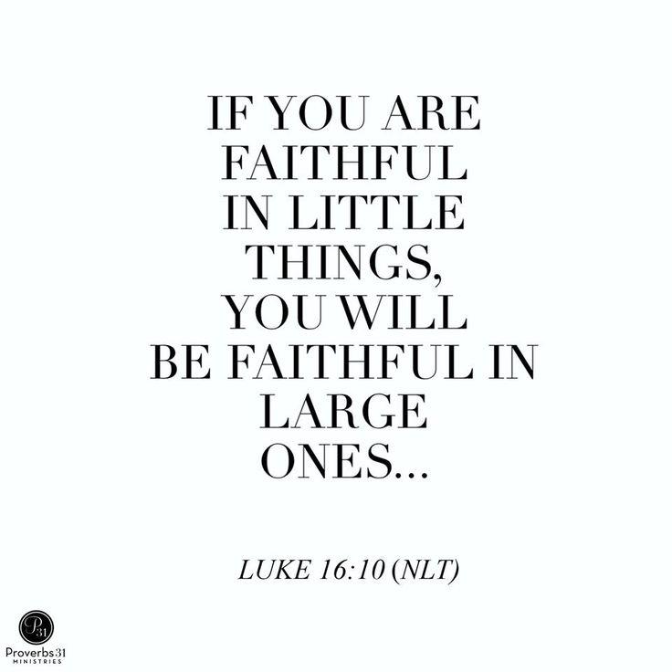 Luke 16:10 (NLT) #Scripture @proverbs31min