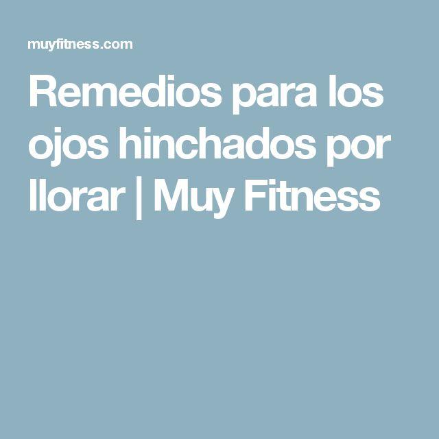 Remedios para los ojos hinchados por llorar | Muy Fitness