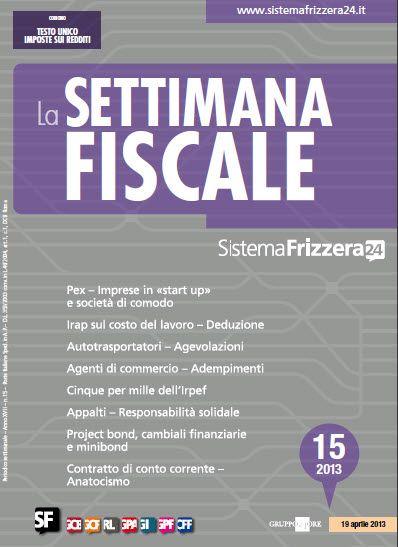 La Settimana Fiscale n. 15 - 2013 English | True PDF | 49 Pages | 10 MB