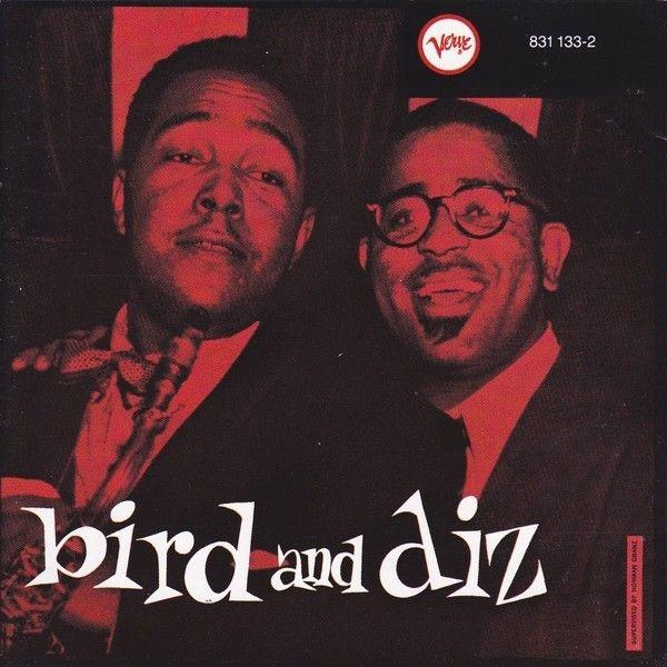 Bird and Diz / Charlie Parker