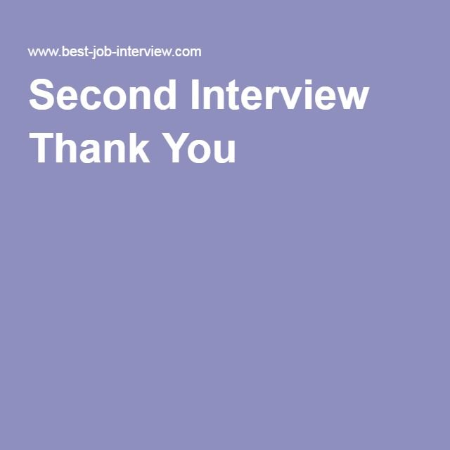 Best 25 Second interview tips ideas – Thank You Letter After Second Interview