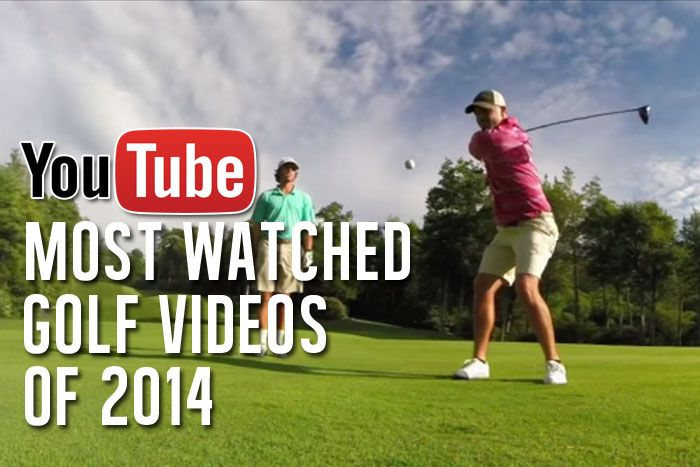 We count down the most watched #golf videos on YouTube for 2014.
