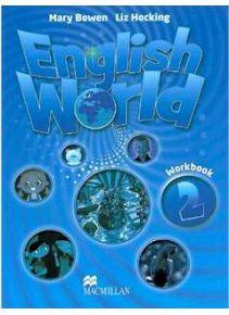 English World 2 Workbook - pracovný zošit (Hocking, L. - Bowen, M.) Je určený pre žiakov základných škôl. http://www.preskoly.sk/k/ucebnice-slovniky/cudzi-jazyk/anglicky-jazyk/english-world/