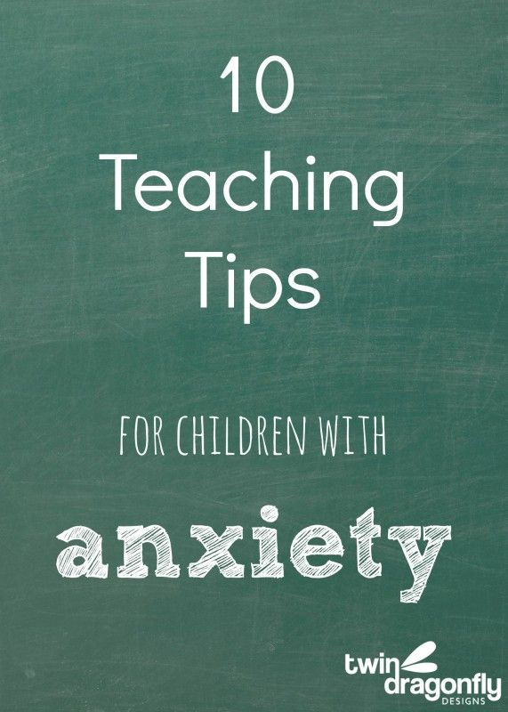 Teaching Tips for children with Anxiety