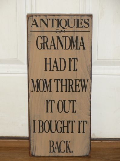I love the saying on this sign, how true! My grandmother was the first one I thought of when I seen this saying. I have painted this one in tan with black underneath the topcoat and black lettering. It will be distressed all over for a primitive look. You will have your choice of sign color, lettering color and hanger style. Nice accent for any country primitive home.     Measures approx. 7.5 x 18 high #PrimitiveHomes
