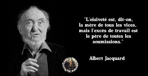 Albert Jacquard (Oisiveté/Excès)