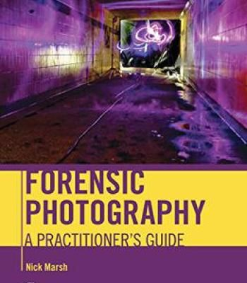 Forensic Photography: A Practitioner's Guide PDF