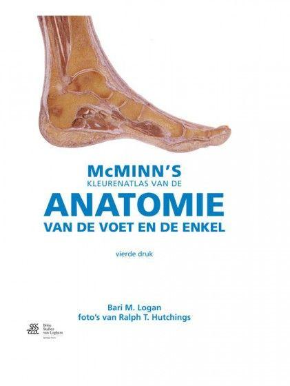 McMinn's Kleurenatlas van de anatomie van de voet en van de enkel