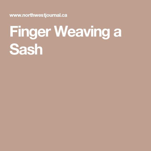 Finger Weaving a Sash