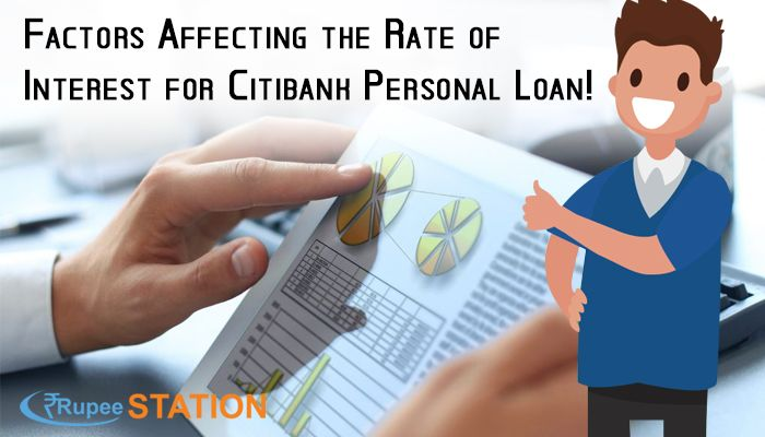 Read This Blog Some Factors Are Mentioned That Affect The Rate Of Interest For Citibank Personalloan Citibankpers Personal Loans Interesting Things Person