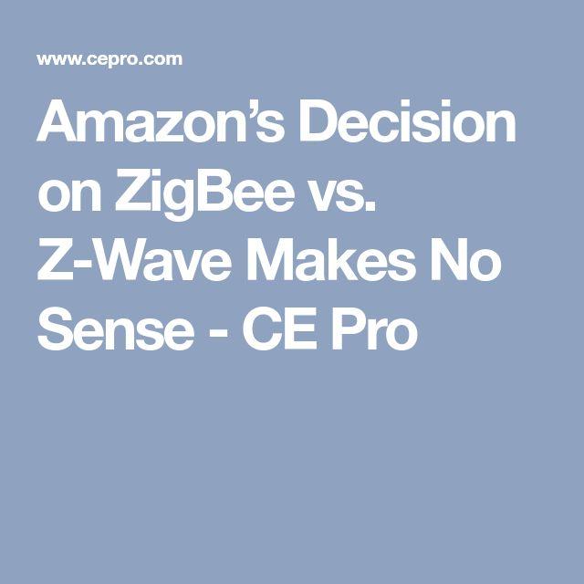 Amazon's Decision on ZigBee vs. Z-Wave Makes No Sense - CE Pro