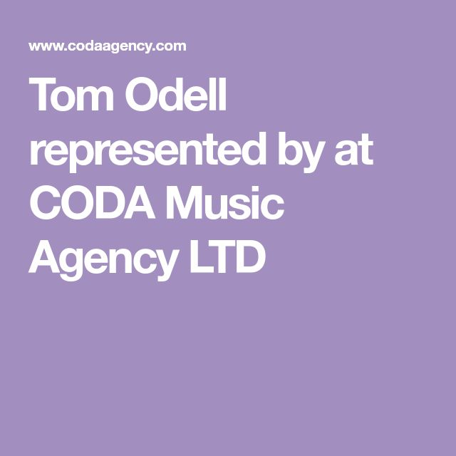 Tom Odell represented by at CODA Music Agency LTD