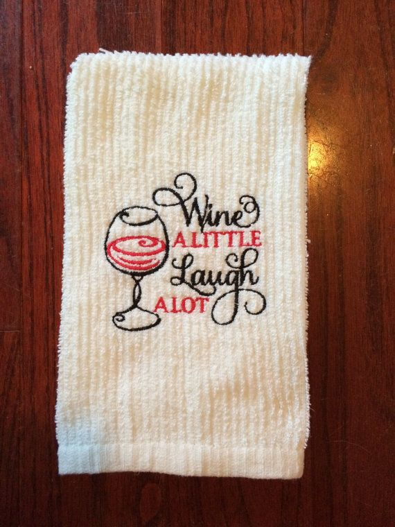 embroidered kitchen towel - funny quote - inspirational - humor- tea towel - dishcloth