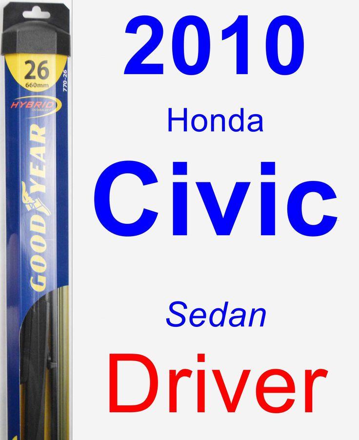 Driver Wiper Blade for 2010 Honda Civic - Hybrid