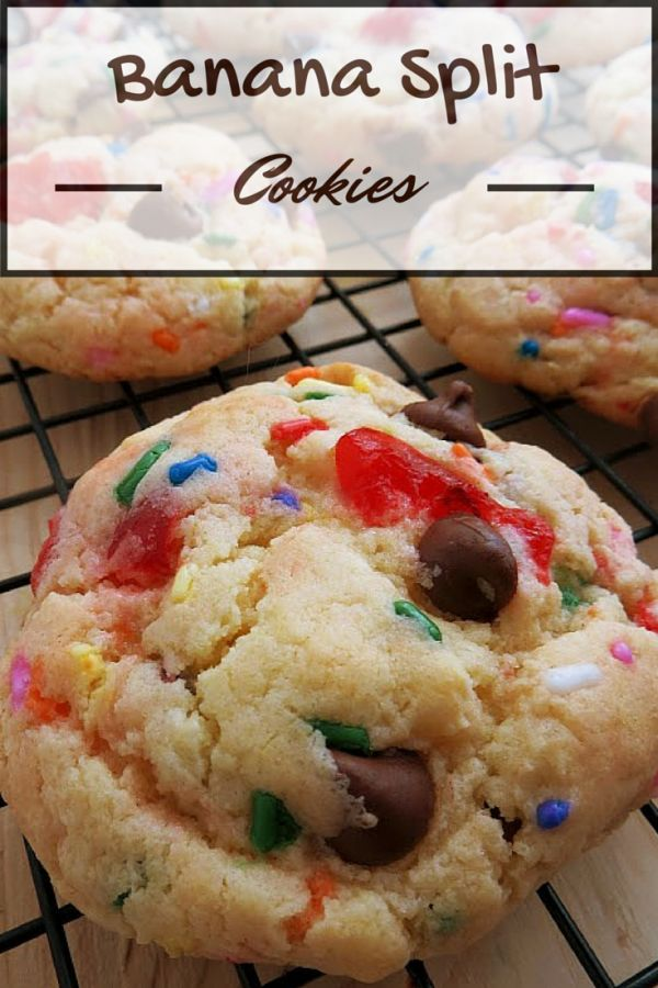 Banana Split Cookies Cookie Recipe | Sweep Tight