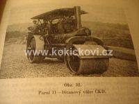 Zemní práce Doprava náspy hráze rypadla parní válec ČKD aj.