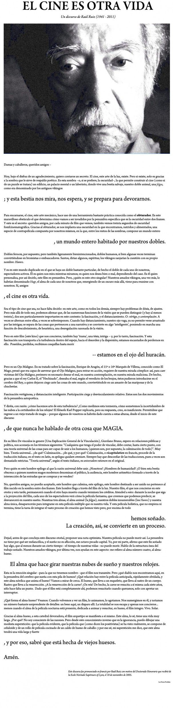 """""""El cine es otra vida"""" según Raúl Ruiz"""
