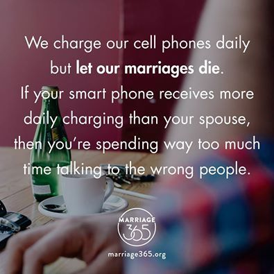 I see so many people wrapped up in their phones ignoring their spouse and family, then wondering what happened when it all falls apart. Stop living in your devices and start loving your husbands!