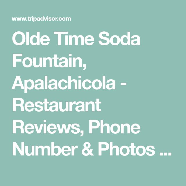 Olde Time Soda Fountain, Apalachicola - Restaurant Reviews, Phone Number & Photos - TripAdvisor