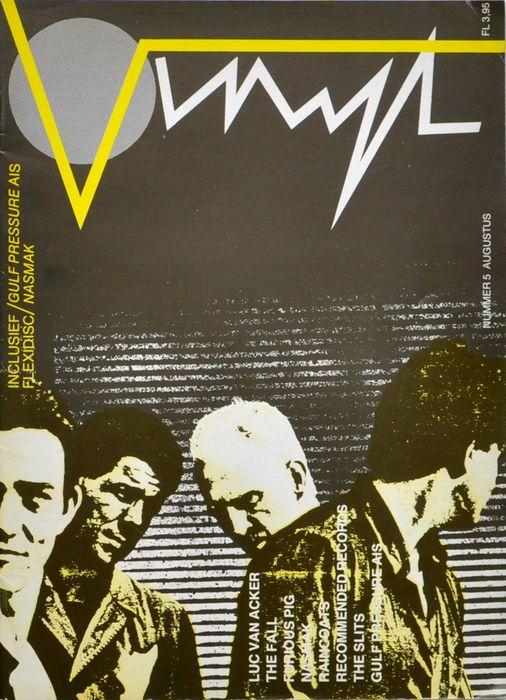 Vinyl Music Magazine # 4 5 8 en 23 Comsat Angels  Vier nummers van vinyl Punk Post-punk tijdschriftEds. Stephen Emmer et al .; Uitgegeven door: Stichting Vinyl Amsterdam; 48 pagina's; Taal: Nederlands; Toestand: Zeer goed. App. 217 x 301 Cm[21301] V. 1 # 04 (1981) Comsat Angels. Soviet Sex; Basement 5; Littekens; The Divorce; Z'ev; The Tapes; Nieuwe Hormonen; Linton Kwesi Johnson; Real Insecten; Androids van Mu; Postcard Records; Snakefinger. Bevat Flexidisc: Z 'Ev en Soviet Sex.[22796] V. 1…