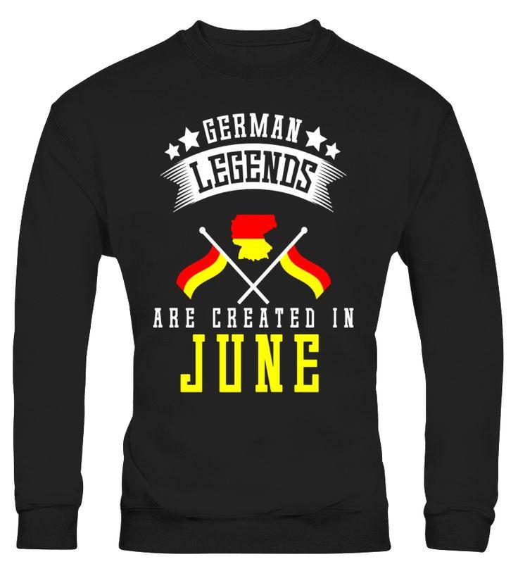 Funny German Legends Are Created In June T-shirt Germany  #blackFriday#tshirt#tee#gift#holiday#art#design#designer#tshirtformen#tshirtforwomen#besttshirt#funnytshirt#age#name#october#november#december#happy#grandparent#blackFriday#family#thanksgiving#birthday#image#photo#ideas#sweetshirt#bestfriend#nurse#winter#america#american#lovely#unisex#sexy#veteran#cooldesign#mug#mugs#awesome#holiday#season#cuteshirt