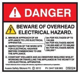 BEWARE OVERHEAD ELECTRICAL HAZARD