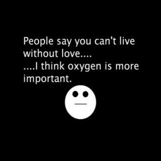oxygen is more important-_-