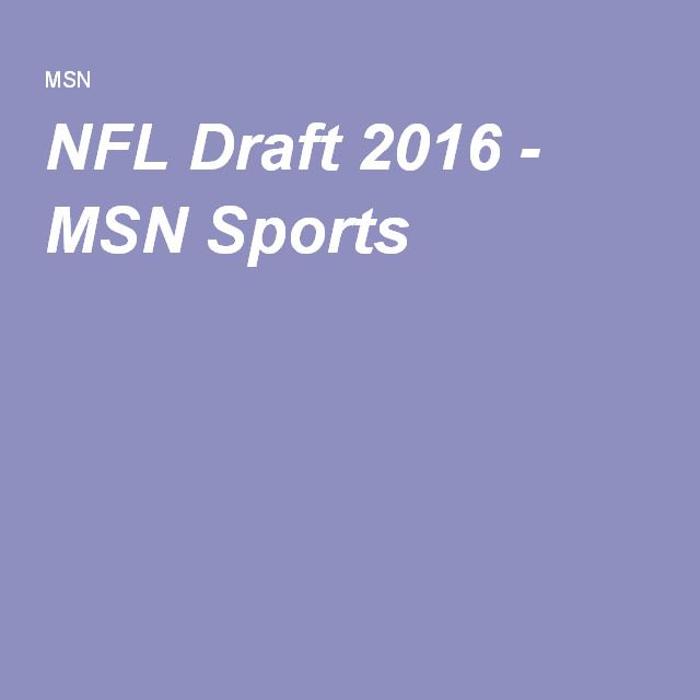 NFL Draft 2016 - MSN Sports --- WHO PICKED WHO?? Click to follow the 2016 NFL DRAFT Pick -by-Pick... Team -by Team!!