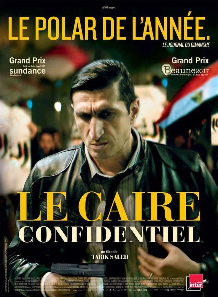Le Caire Confidentiel   - Formidable polar âpre et vénéneux sur fond de révolution égyptienne -Tarik Saleh -  Fares Fares -Memento Films
