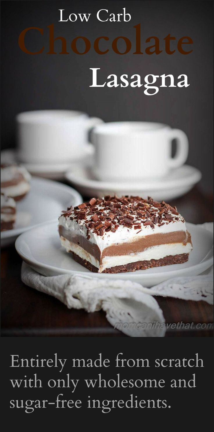 Low Carb Chocolate Lasagna is entirely made from scratch with wholesome gluten-free and sugar-free ingredients | momcanihavethat.com #healthy #organic #bodybuilding #fitness #squats #motivation #snacks #carbs