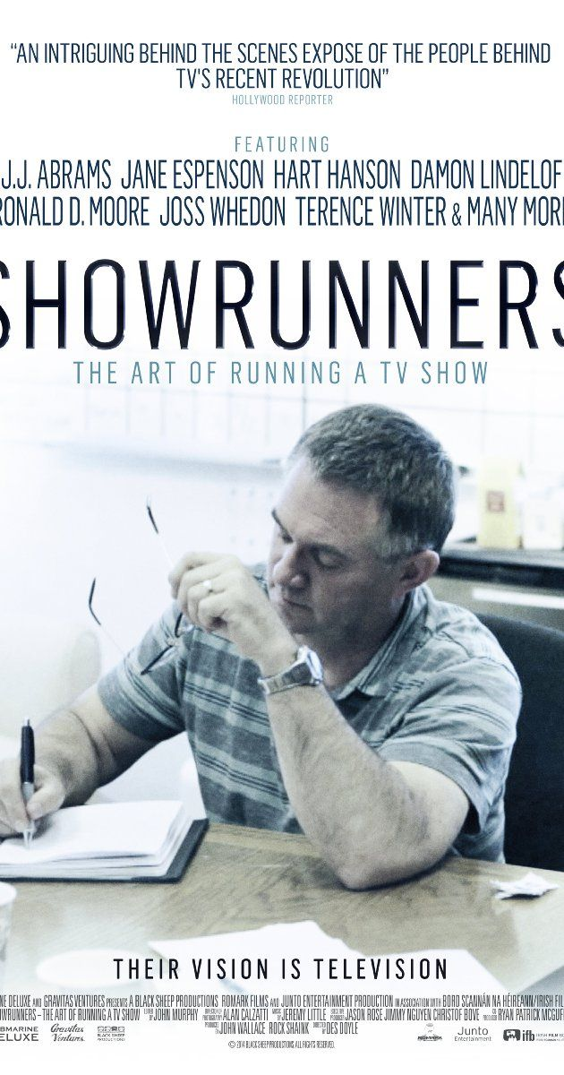 Directed by Des Doyle.  With J.J. Abrams, Matthew Carnahan, Steven S. DeKnight, Chris Downey. A documentary that explores the world of U.S. television showrunners and the creative forces aligned around them.
