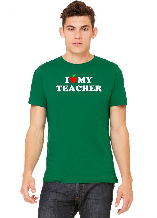 i love my teacher 1 Tshirt