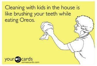 This is EXACTLY how I feel! I love a clean house and oreos, also.