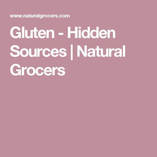 Gluten - Hidden Sources | Natural Grocers