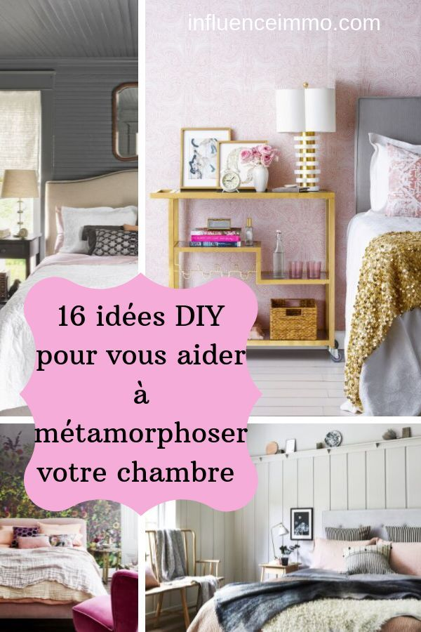 16 Idees Hyper Design Pour Changer L Apparence De Votre Chambre