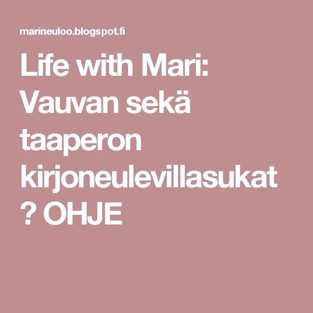 Life with Mari: Vauvan sekä taaperon kirjoneulevillasukat ♥ OHJE