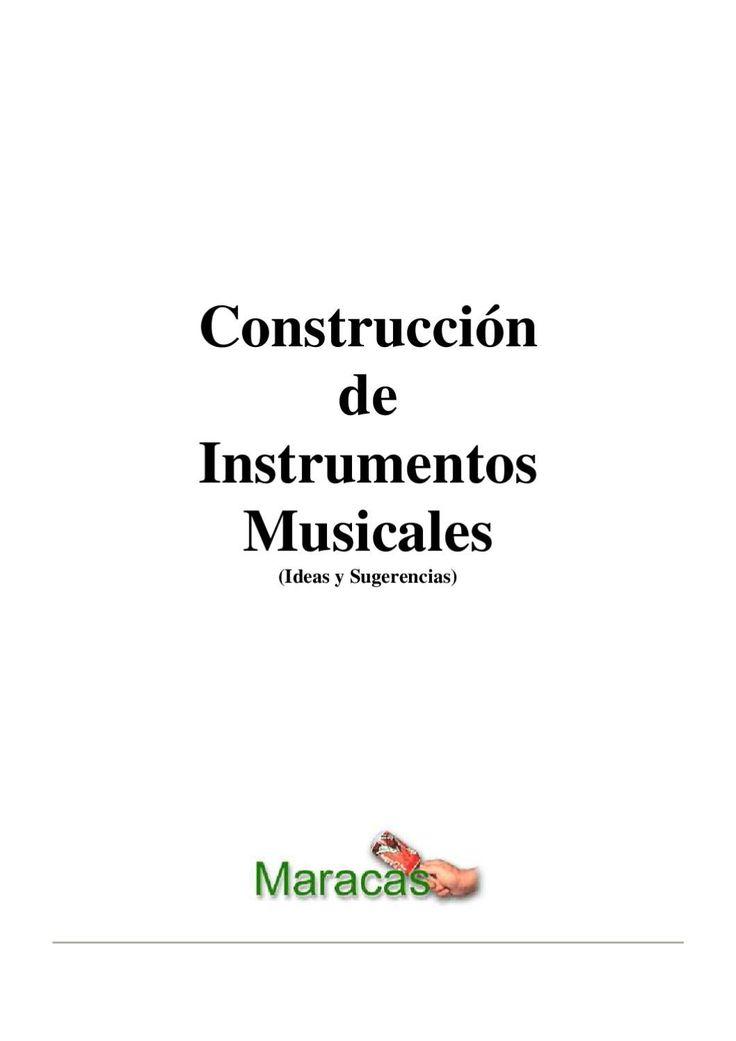 200 instrumentos musicales caseros construcción de instrumentos caseros con elementos reciclados