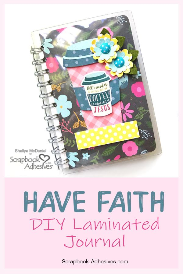 Have Faith Laminated Pocket Journal And Mini Album Scrapbook Adhesives By 3l Blog Mini Albums Mini Scrapbook Albums Scrapbook Albums