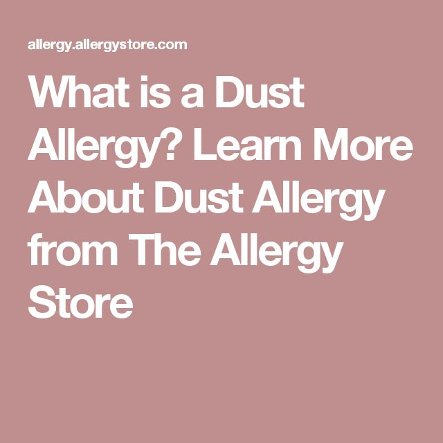 What is a Dust Allergy? Learn More About Dust Allergy from The Allergy Store