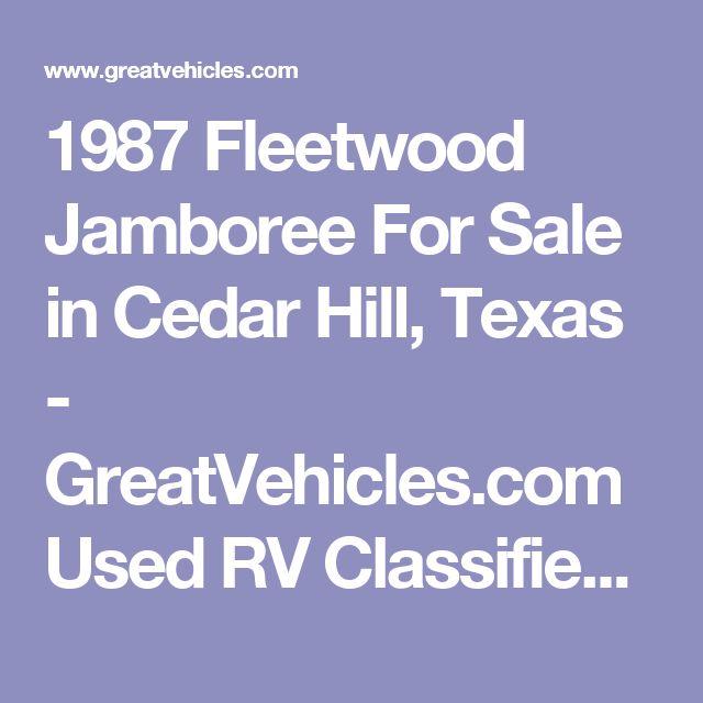 1987 Fleetwood Jamboree For Sale in Cedar Hill, Texas - GreatVehicles.com Used RV Classified Ads