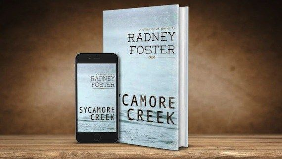 Radney Foster Expanding 'Sycamore Creek' Album Into Book Project