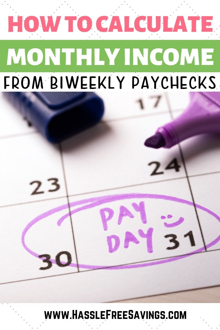 How To Calculate Monthly Income From Biweekly Paychecks Includes Paycheck Calculation As Well As Two Different Ways To Budgeting Budget Planner Monthly Budget