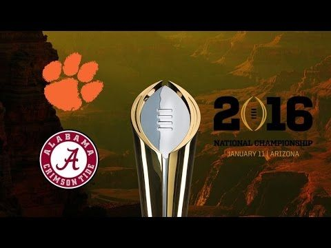 2015-2016 National Championship Hype (Alabama vs Clemson) || HD - YouTube