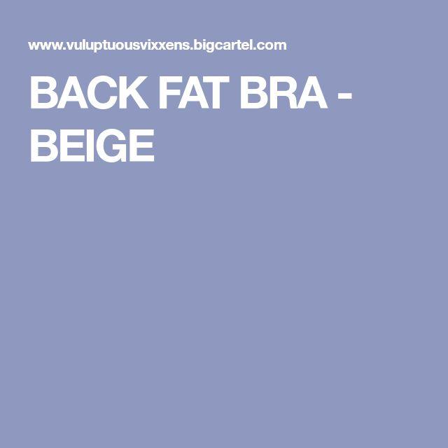 BACK FAT BRA - BEIGE
