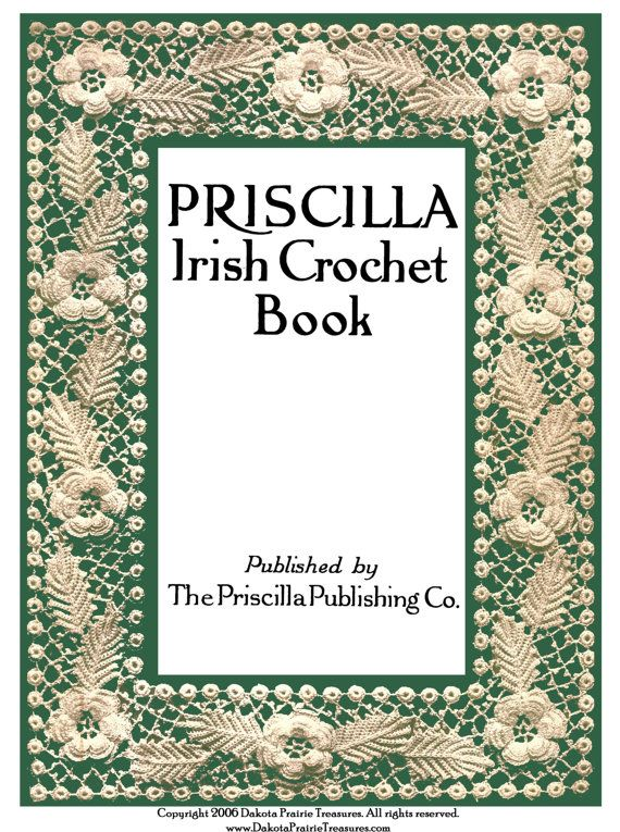 1920 Edwardian Priscilla Irish Crochet Lace Book 1st Motif Rose Daisy Floral…