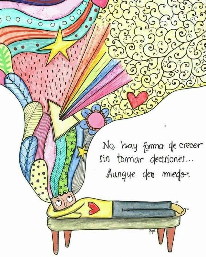 No Hay Forma De Crecer Sin Tomar Decisiones Aunque Den Miedo Inspirational Quotes Motivational Phrases Yoga Quotes