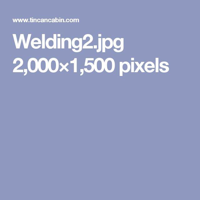 Welding2.jpg 2,000×1,500 pixels