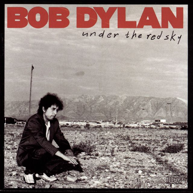 Under the Red Sky - Remastered, a song by Bob Dylan on Spotify